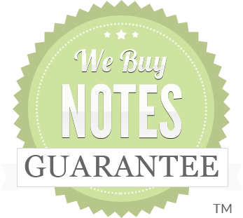 We Buy Notes™ Guarantee so you can get your cash faster!